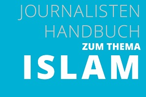 "Towards entry ""Manuel for journalists on the issue of Islam"""