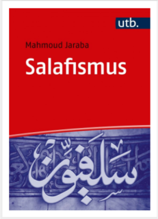 "Towards entry """"Salafism"": New publication by Mahmoud Jaraba"""